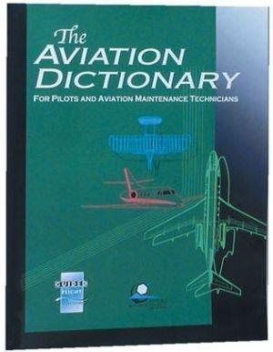 Aviation Dictionary: Jeppesen Sanderson, Inc.