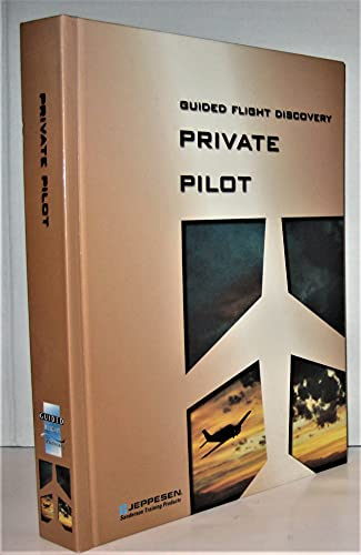 9780884873334: Guided Flight Discovery Private Pilot Handbook