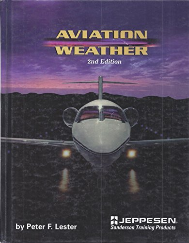Aviation Weather: Peter F. Lester
