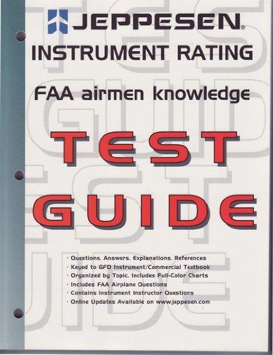 Jeppesen Instrument Rating FAA Airmen Knowledge Test Guide (2005): Jeppesen