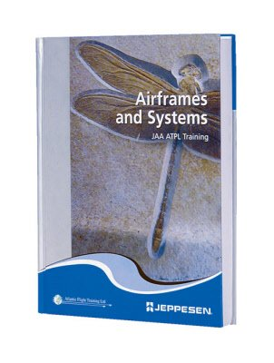 9780884874546: Airframes and Systems