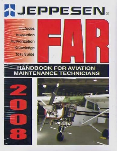 FAR Handbook for Aviation Maintenance Technicians 2008: JEPPESEN
