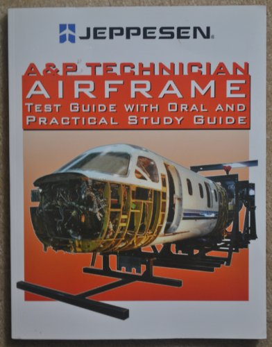 9780884874850: A&p Technician Airframe Test Guide with Oral and Practical Study Guide