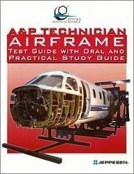 9780884875215: A&P Technician Airframe Test Guide with Oral and Practical Study Guide