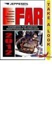 2012 FAR Handbook for Aviation Maintenance Technicians: Jeppesen / FAA