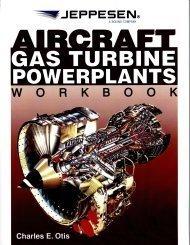 9780884875543: Aircraft Gas Turbine Powerplants Workbook by CHARLES E OTIS (2010) Paperback