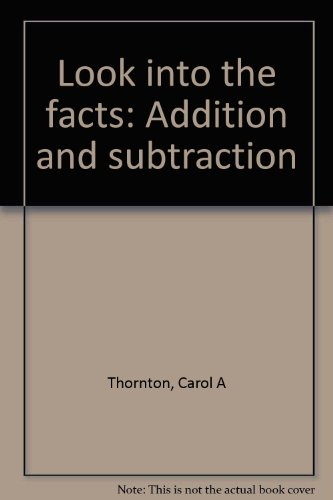 9780884880745: Look into the facts: Addition and subtraction
