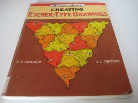 9780884880875: Creating Escher-Type Drawings