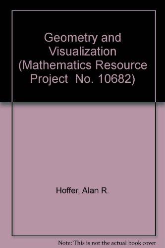 9780884880912: Geometry and Visualization (Mathematics Resource Project No. 10682)