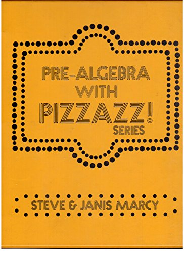 9780884880967: Pre-Algebra With Pizzazz! (Aa)