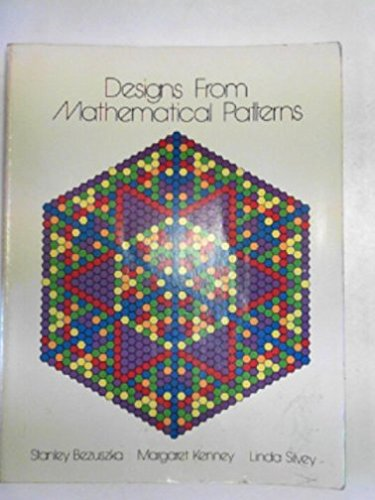 9780884881056: Designs from Mathematical Patterns