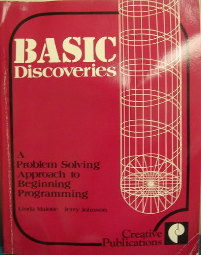 Basic Discoveries: A Problem Solving Approach to: Linda Malone; Jerry