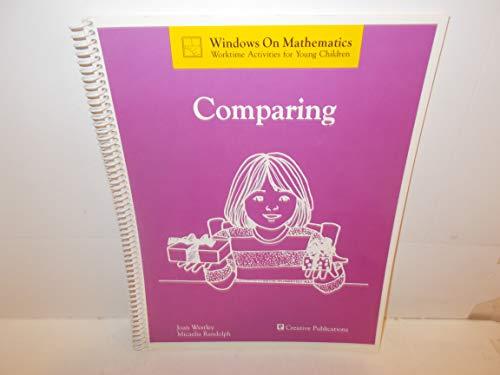 Comparing (Windows on mathematics : worktime activities: Joan Westley