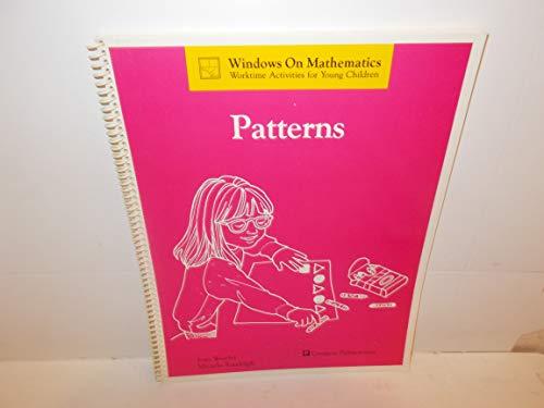 Patterns (Windows on mathematics : worktime activities: Joan Westley