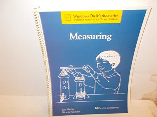 Measuring (Windows on mathematics : worktime activities for young children): Westley, Joan