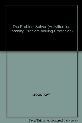 The problem solver, 8: Activities for learning problem-solving strategies: Alissa Scanlin