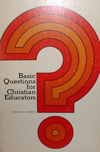 9780884890966: Basic questions for Christian educators (A Pace book)