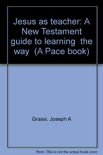 9780884891062: Jesus as teacher: A New Testament guide to learning