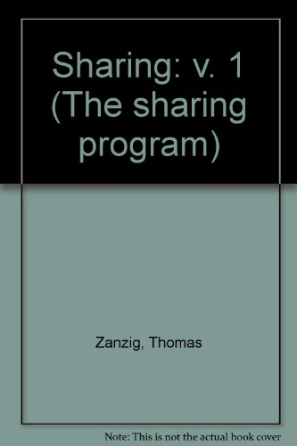 Sharing I: A Manual for Volunteer Teachers (The Sharing Program: A Comprehensive Four-Year Religious Education Program) (v. 1) (0884891631) by Zanzig, Thomas
