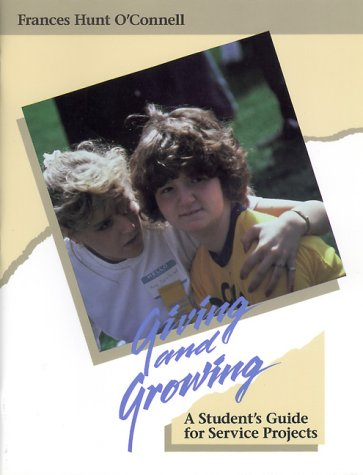 9780884892243: Giving and Growing: A Student's Guide for Service Projects