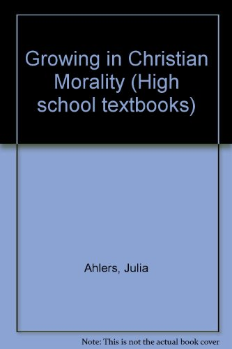 Growing in Christian Morality: Barbara Allaire; Carl