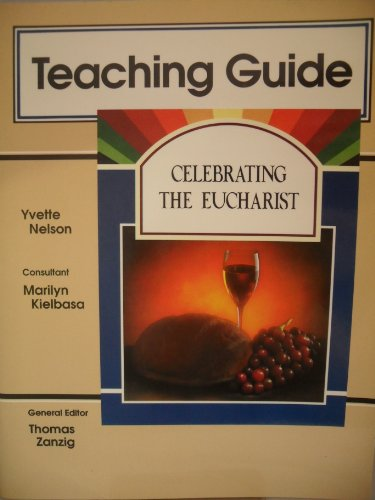 9780884892700: Celebrating the Eucharist: Teaching Guide (Discovering)