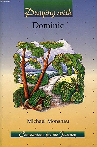 9780884892885: Praying With Dominic (Companions for the Journey)