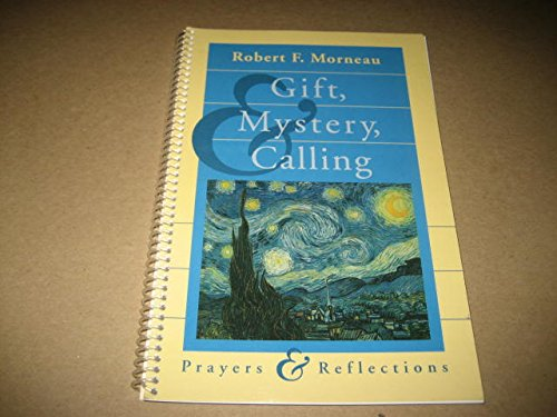 9780884893554: Gift, Mystery, and Calling: Prayers and Reflections/Spiral