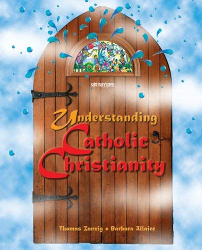 9780884893721: Understanding Catholic Christianity: (Student Text)