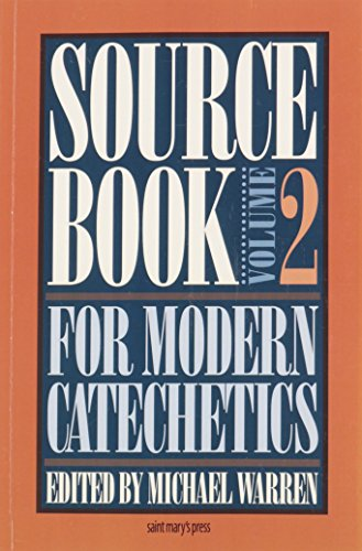 Sourcebook for Modern Catechetics, Vol. 2