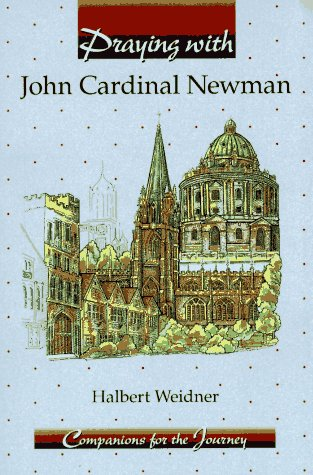 9780884894094: Praying With John Cardinal Newman: Companions for the Journey