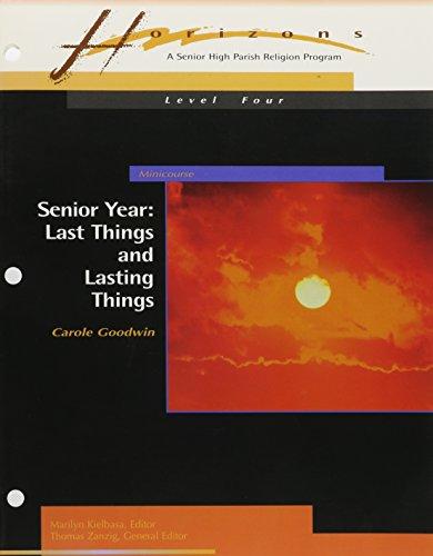 9780884894230: Senior Year: Last Things and Lasting Things