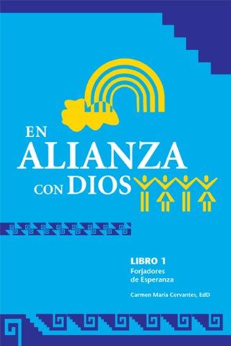 En Alianza con Dios (Forjadores De Esperanza,: Cervantes, Carmen Marà Âa