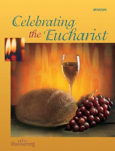 9780884894599: Celebrating the Eucharist: (Student Booklet) (Minicourses)
