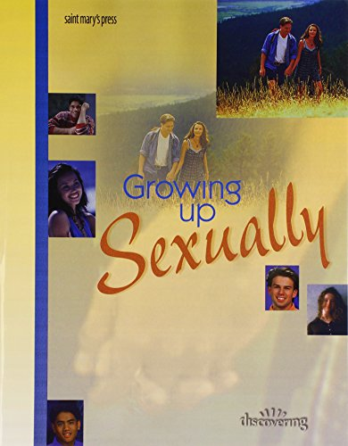 9780884894698: Growing Up Sexually: (Student Booklet) (Minicourses)