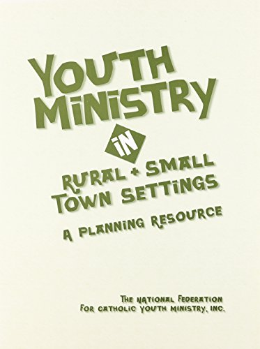 9780884895114: Youth Ministry in Rural and Small Town Settings: A Planning Resource