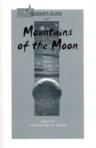 9780884895435: Mountains of the Moon (Leaders Guide): Stories About Social Justice
