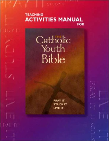 9780884895602: The Catholic Youth Bible: Teaching Activities Manual