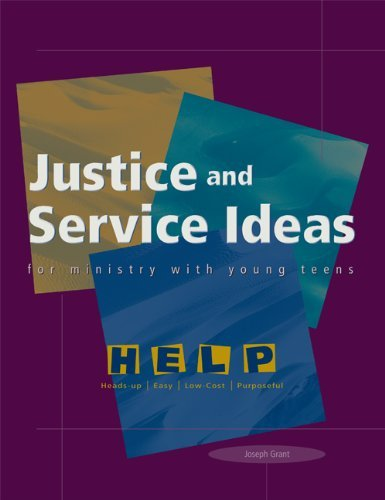 9780884895725: Justice and Service Ideas for Ministry with Young Teens (Help Series)
