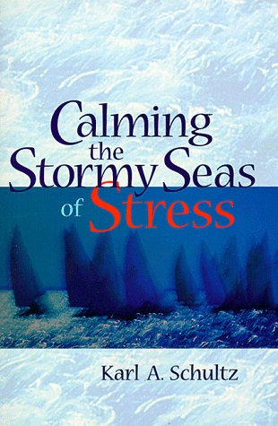 9780884895848: Calming the Stormy Seas of Stress
