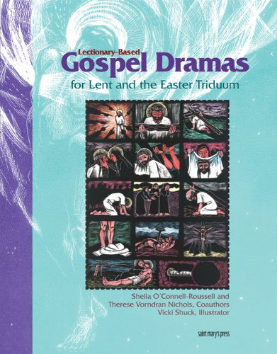 9780884896272: Lectionary-Based Gospel Dramas for Lent and the Easter Triduum