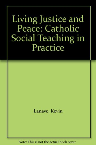 9780884896333: Living Justice and Peace: Catholic Social Teaching in Practice