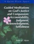 9780884896500: A Quiet Place Apart: Leader's Guide : Guided Meditations on God's Justice and Compassion : Accountability, Judgment, Acknowledgment, Selfishness