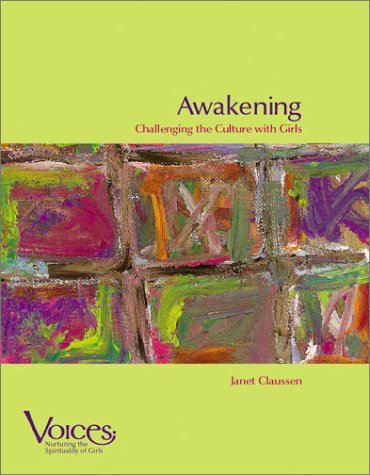 9780884896968: Awakening: Challenging the Culture with Girls