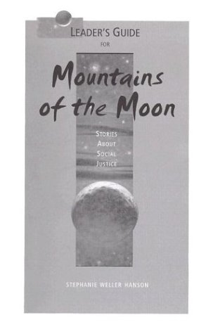 9780884897279: Leader's Guide for Mountains of the Moon: Stories About Social Justice