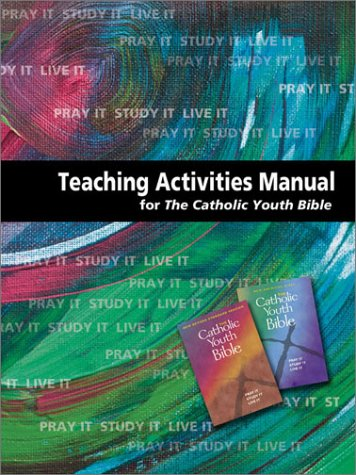 9780884897682: Teaching Activities Manual for the Catholic Youth Bible