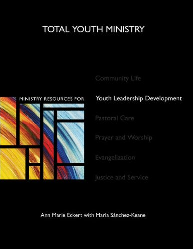9780884897699: Ministry Resources for Youth Leadership Development (Total Youth Ministry)