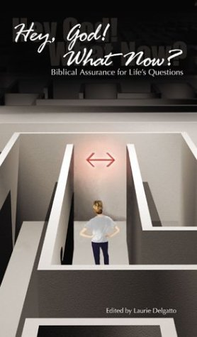 9780884897934: Hey, God! What Now?: Biblical Assurance for Life's Questions