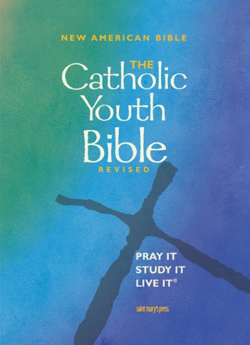 9780884897989: The Catholic Youth Bible, Revised: New American Bible
