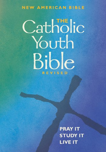 9780884897996: The Catholic Youth Bible, Revised: New American Bible
